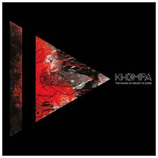 Khompa - Shape Of Drums To Come