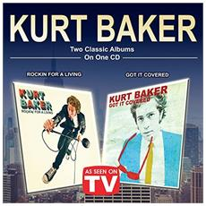 Kurt Baker - Two Classic Albums On One Cd