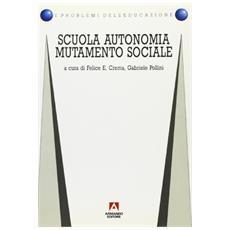 Scuola, autonomia, mutamento sociale