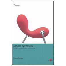 Marc Newson. Design tra organicità e fantascienza
