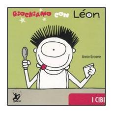 Giochiamo con Léon. I cibi
