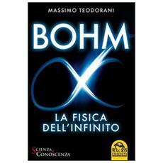 Bohm, la fisica dell'infinito