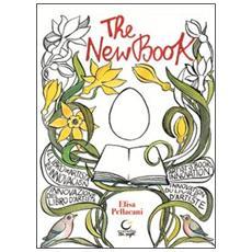 The new book. Innovazione del libro d'artista. Ediz. illustrata