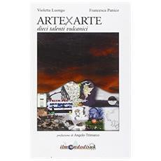 ArteXarte. Dieci talenti vulcanici