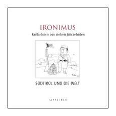 Ironimus. Karikaturen aus sieben Jahrzehnten