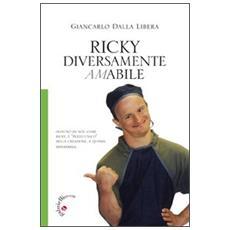 Ricky. Diversamente amabile