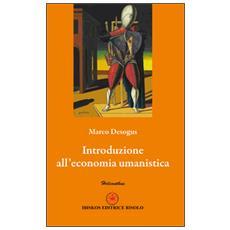 Intoduzione all'economia umanistica