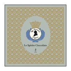Les Marquis de Ladurée. Lo spirito cioccolato