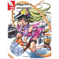 Tecnica Manga - Oggetti E Accessori