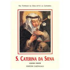 Santa Caterina da Siena. Legenda minor