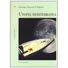 Utopia mediterranea
