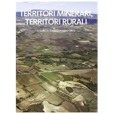Territori minerari, territori rurali