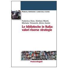 Le biblioteche in Italia: valori, risorse, strategie