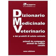 Dizionario del medicinale veterinario e dei prodotti di salute animale