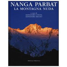Nanga Parbat. La montagna nuda
