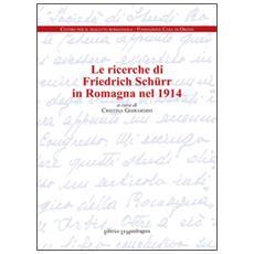 Le ricerche di Friedrich Schürr