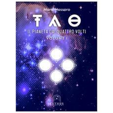 Tao. 1: il pianeta dai quattro volti