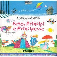 Fate, principi e principesse. Con CD Audio
