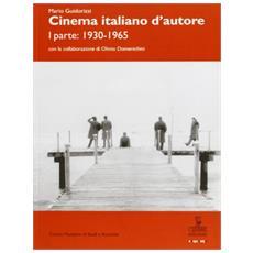 Cinema italiano d'autore. Vol. 1: 1930-1965.