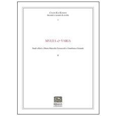 Multa & Varia. Studi offerti a Maria Marcella Ferracioli e Gianfranco Giraudo