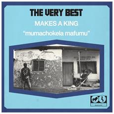 Very Best (The) - Makes A King