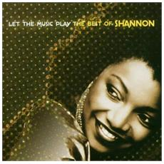 Shannon - Let The Music Play Best Of