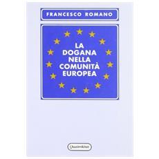 La dogana nella comunità europea