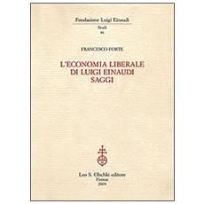 L'economia liberale di Luigi Einaudi