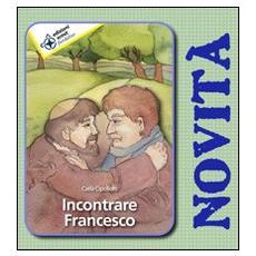 Incontrare Francesco