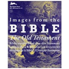 Images from the Bible. The Old Testament. Con CD-ROM