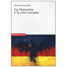 La Germania e la crisi europea