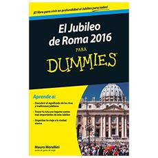 Jubileo a Roma. For dummies