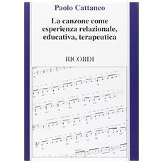 Canzone come esperienza relazionale, educativa, terapeutica