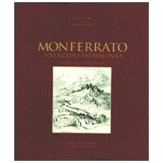 Monferrato splendido patrimonio