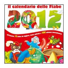 Il calendario delle fiabe 2012