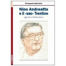 Nino Andreatta e il «suo» Trentino. Appunti e testimonianze