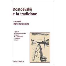 Dostoevskij e la tradizione