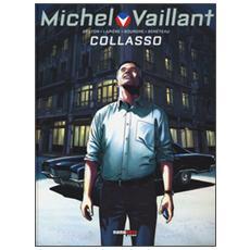 Collasso. Michel Vaillant. Vol. 4