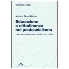 Educazione e cittadinanza nel postsocialismo. I cambiamenti nell'Europa dell'Est dopo il 1989