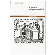 Il mestiere dello storico dell'età moderna. La vita economica nei secoli XVI-XVIII
