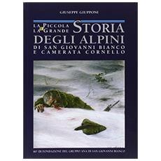 La piccola e la grande storia degli alpini di S. Giovanni Bianco e Camerata Cornello