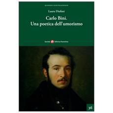 Carlo Bini. Una poetica dell'umorismo