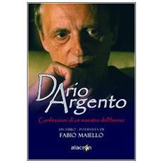 Dario Argento. Confessioni di un maestro dell'horror