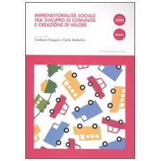 Imprenditorialità sociale tra sviluppo di comunità e creazione di valore