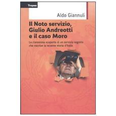 Il Noto servizio, Giulio Andreotti e il caso Moro