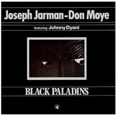 Joseph Jarman / Don Moye - Black Paladins (Lp+Cd)