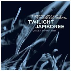 Peter Protschka Quintet Feat. Rick Margitza - Twilight Jamboree: Live At Bird's Eye Basel