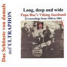 Papa Bue'S Viking Jazzband - Long, Deep & Wide