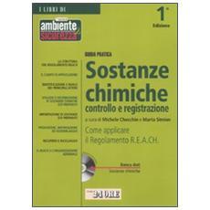 Guida pratica sostanze chimiche controllo e registrazione. Con CD-ROM