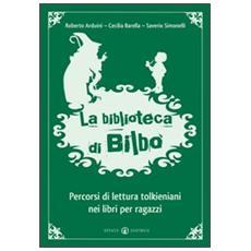 La biblioteca di Bilbo. Percorsi di lettura tolkieniani nei libri per ragazzi